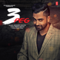 Free Download Sharry Maan & Mista Baaz 3 Peg Mp3