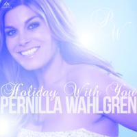 Holiday with You Pernilla Wahlgren MP3