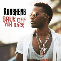 Bruk Off Yuh Back Konshens