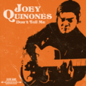 Free Download Joey Quinones Don't Tell Me Mp3