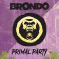Free Download Brondo Primal Party Mp3