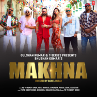 Makhna Yo Yo Honey Singh, Neha Kakkar, Singhsta, Pinaki, Sean & Allistair