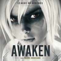 Awaken League of Legends, Valerie Broussard & Ray Chen