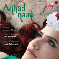 Anhad Naad Sona Mohapatra & Ram Sampath song