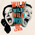 Free Download Robbie Fulks & Linda Gail Lewis Wild Wild Wild Mp3