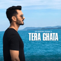Tera Ghata Gajendra Verma MP3