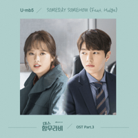 Miss Hammurabi, Pt. 3 - Someday, Somehow (Original Television Soundtrack) [feat. Hodge] U-mb5