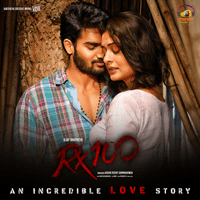 Free Download Chaitan Bharadwaj RX 100 (Original Motion Picture Soundtrack) Mp3