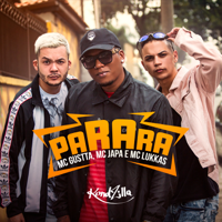 Parara MC Gustta, Mc Japa & MC Lukkas MP3