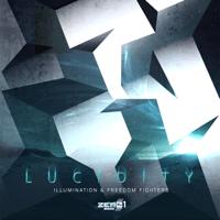 Lucidity Illumination & Freedom Fighters MP3