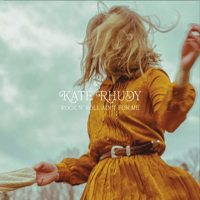 I Don't Like You or Your Band Kate Rhudy