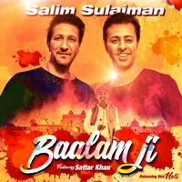 Baalam Ji (feat. Sattar Khan) Salim-Sulaiman