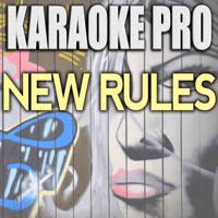 New Rules (Originally Performed by Dua Lipa) [Karaoke Version] Karaoke Pro MP3