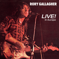 What In the World (Live) Rory Gallagher MP3