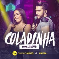 Coladinha em Mim (Ao Vivo) Gustavo Mioto & Anitta