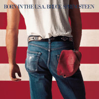 Born In the U.S.A. Bruce Springsteen