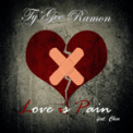 Free Download Ty'gee Ramon Love Is Pain (feat. Chen) Mp3