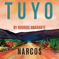 Tuyo (Narcos Theme) [Extended Version] Rodrigo Amarante MP3