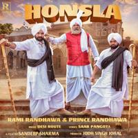 Honsla Rami Randhawa & Prince Randhawa song