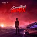 Free Download Muse Something Human Mp3