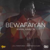 Bewafaiyan Kamal Kahlon MP3