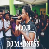Fess Ka Fe Bang (feat. DJ Madness) [Radio Edit] M.O.B