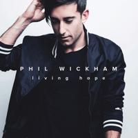 Living Hope Phil Wickham MP3