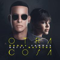 Otra Cosa Daddy Yankee & Natti Natasha