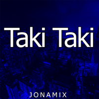 Taki Taki (feat. Seba Bootleg) Jona Mix MP3