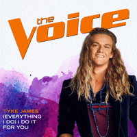 (Everything I Do) I Do It For You (The Voice Performance) Tyke James MP3