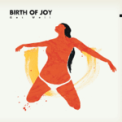 Song Download Birth Of Joy Blisters Mp3