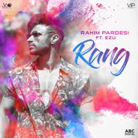 Rang (feat. Ezu) Rahim Pardesi