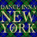 Free Download Chief Rockas Dance Inna New York (feat. Supercat) Mp3