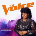 Free Download Kymberli Joye Never Alone (The Voice Performance) Mp3