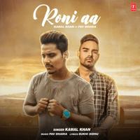 Roni Aa Kamal Khan & Pav Dharia