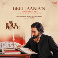 Beet Jaania'N - Endless Love (Extended Version) Satinder Sartaaj