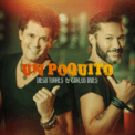 Free Download Diego Torres & Carlos Vives Un Poquito Mp3