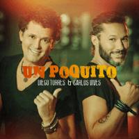 Un Poquito Diego Torres & Carlos Vives
