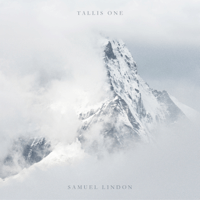 Tallis One Samuel Lindon
