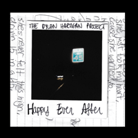 Happy Ever After The Dylan Hartigan Project MP3