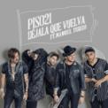 Free Download Piso 21 Déjala Que Vuelva (feat. Manuel Turizo) Mp3