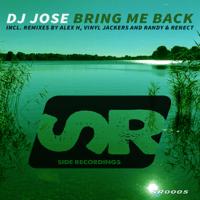 Bring Me Back (Alex H Dub Mix) DJ Jose