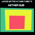 Free Download Jackie Mittoo & King Tubby The Wizard of Dub Mp3