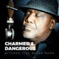 Free Download Altered Five Blues Band Charmed & Dangerous Mp3