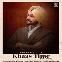 Khaas Time Upkar Sandhu