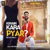 Kiwain Kara Pyar Gagan Wadali