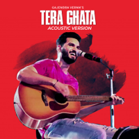 Tera Ghata (Acoustic Version) Gajendra Verma