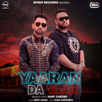 Yaaran Da Yaar (with Deep Jandu) Harf Cheema song