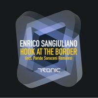 Hook At the Border (Paride Saraceni Remix) Enrico Sangiuliano