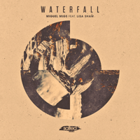 Waterfall (feat. Lisa Shaw) [Deluxe Deep Dub] Miguel Migs
